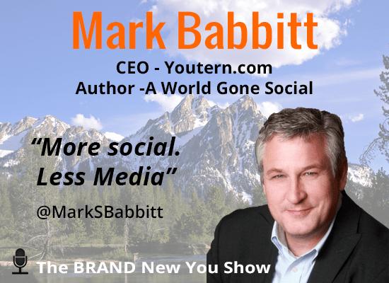 Mark Babbitt The BRAND New You Show