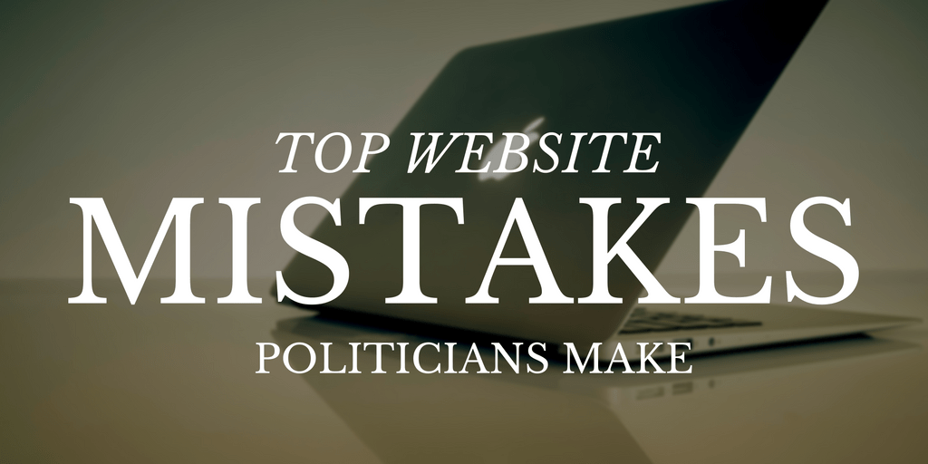 Top website mistakes politicians make