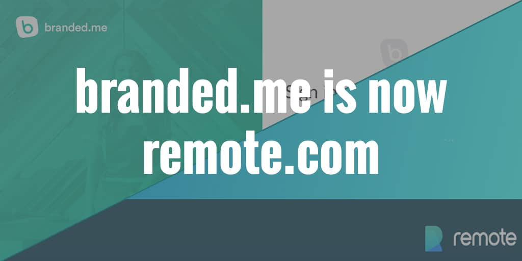branded.me is now remote.com