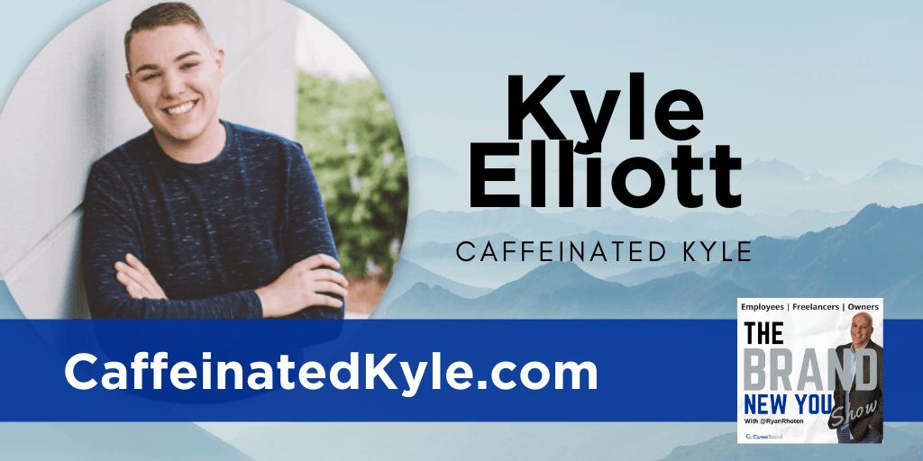 Kyle Elliott Caffeinated Kyle
