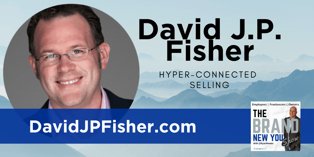 David JP Fisher author hyper-connected selling